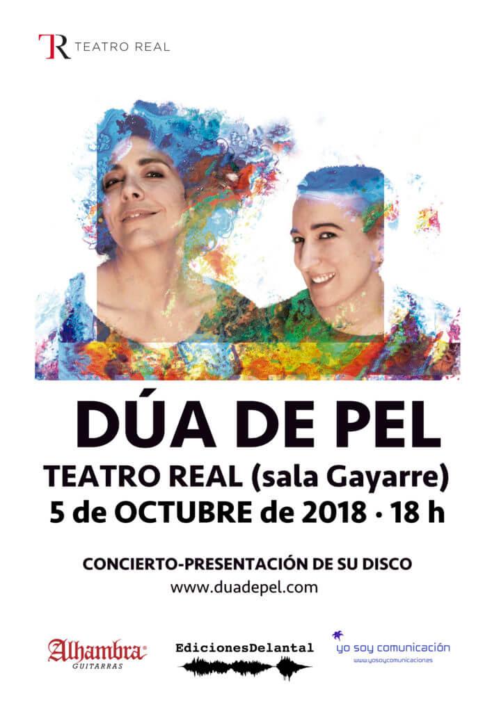 2018'X'5. Dúa de Pel presenta disco en el Teatro Real - Cartel