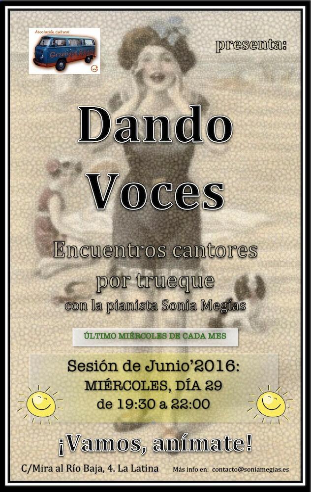 2010'VI'29. Dando Voces Junio'16 - cartel
